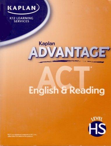 Kaplan Advantage ACT English and Reading Level: Kaplan