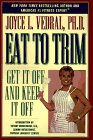 9781580600552: Eat to Trim : Get It Off and Keep It Off!
