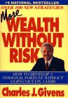 9781580600668: More Wealth Without Risk : How to Develop a Personal Fortune Without Going Out on a Limb