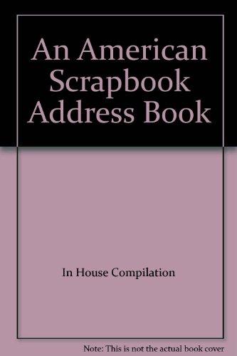 9781580614856: An American Scrapbook Address Book