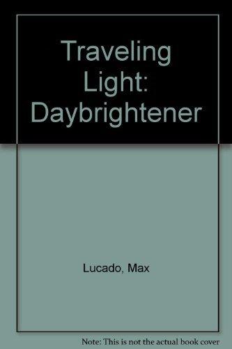 9781580615006: Traveling Light DayBrightener