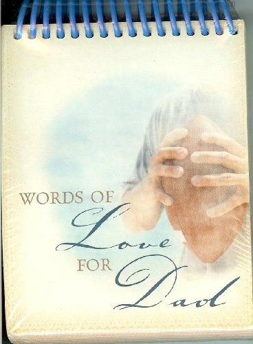 9781580619646: Words of Love for Dad (Undated Perpetual Calendar)