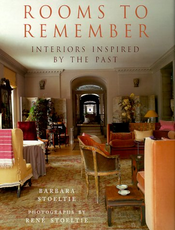 9781580621106: Rooms to Remember: Interiors Inspired by the Past
