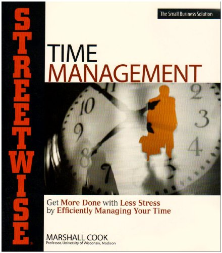 Streetwise Time Management (1580621317) by Marshall Cook