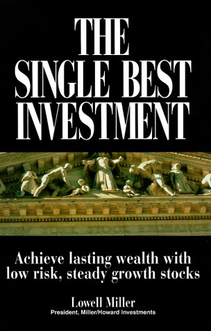 9781580621342: The Single Best Investment: Achieve Lasting Wealth With Low-Risk, Steady Growth Stocks