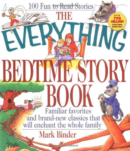The Everything Bedtime Story Book: Binder, Mark