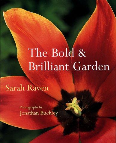 9781580621625: Bold And Brilliant Garden