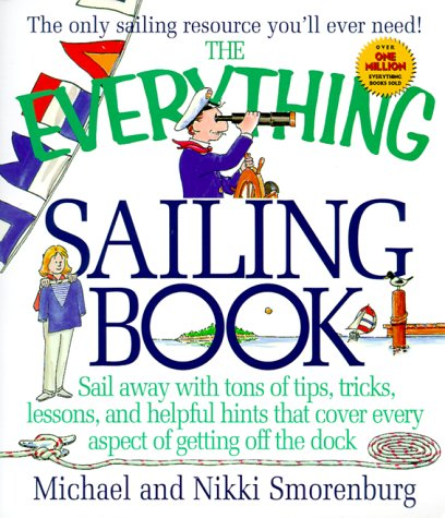 9781580621878: Everything Sailing Book (Everything (Adams Media))