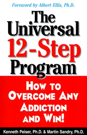 9781580622134: The Universal 12-step Program: How to Overcome Any Addiction and Win!