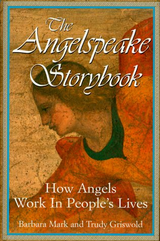 The Angelspeake Storybook: Mark, Barbara; Griswold, Trudy