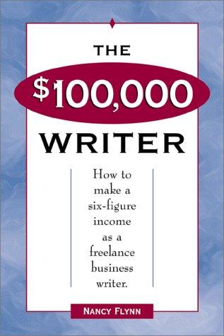The $100,000 Writer: Nancy Flynn