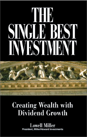 9781580622691: The Single Best Investment: Creating Wealth with Dividend Growth
