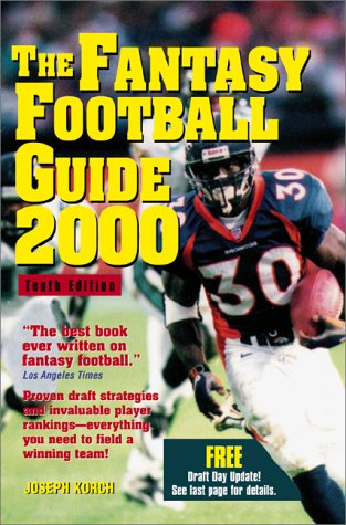 9781580622912: The Fantasy Football Guide 2000