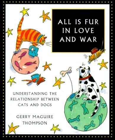 9781580623100: All Is Fur In Love And War