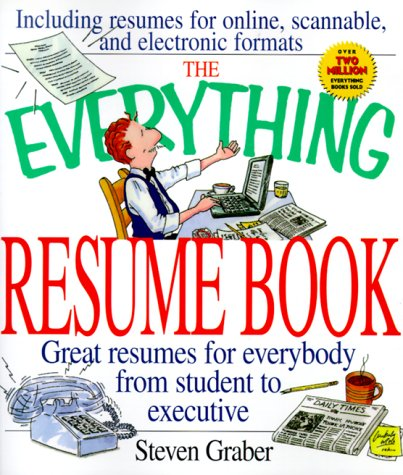 The Everything Resume Book (Everything): Steven Graber