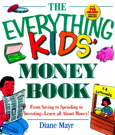 9781580623223: The Everything Kids' Money Book (Everything Kids')