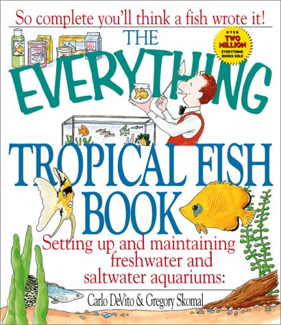 9781580623438: The Everything Tropical Fish Book