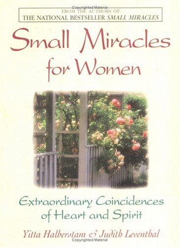 Small Miracles for Women: Extraordinary Coincidences of: Mandelbaum, Yitta Halberstam;