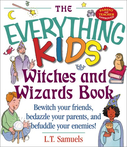 9781580623964: Kids' Witches & Wizards (Everything Kids Series)