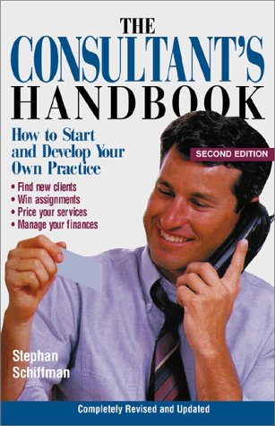 9781580624411: The Consultants Handbook: How to Start and Develop Your Own Practice