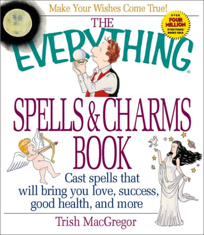 The Everything? Spells and Charms Book : Trish MacGregor