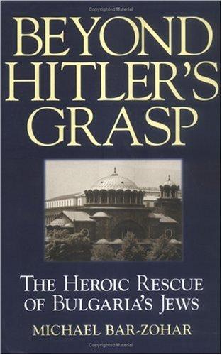9781580625418: Beyond Hitler's Grasp