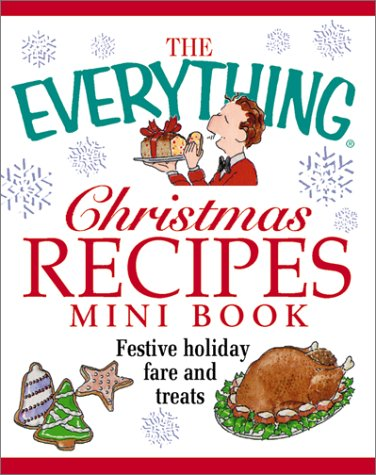 9781580625449: The Everything Christmas Recipes Mini Book (Everything (Mini))