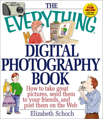 9781580625746: Everything Digital Photography (Everything Series)