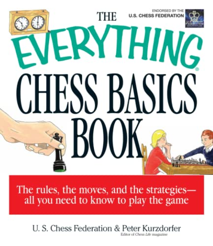 9781580625869: The Everything Chess Basics Book