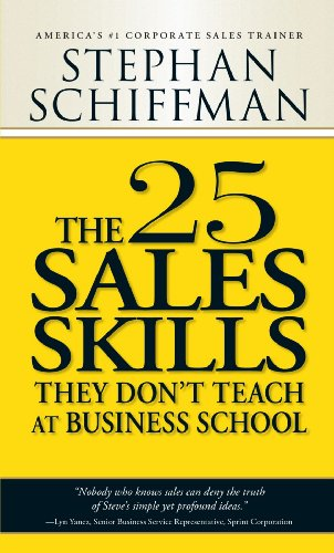 9781580626149: The 25 Sales Skills: They Don't Teach at Business School