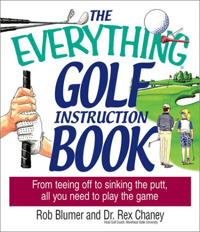 9781580626729: Everything Golf Instruction (Everything: Sports and Hobbies)