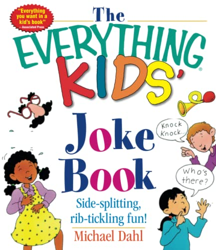 9781580626866: The Everything Kids' Joke Book: Side-Splitting, Rib-Tickling Fun