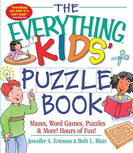 9781580626873: The Everything Kids' Puzzle Book: Mazes, Word Games, Puzzles & More! Hours of Fun!