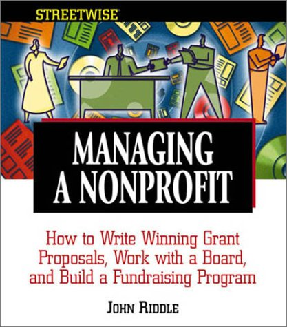 Managing a Nonprofit: How to Write Winning: John Riddle