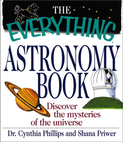 9781580627238: Everything Astronomy Book (Everything Series)