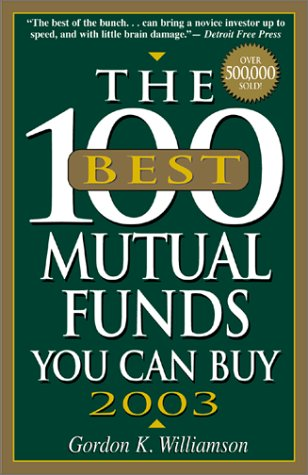 100 Best Mutual Funds (2003) (100 Best Mutual Funds You Can Buy): TBD, Adams Media