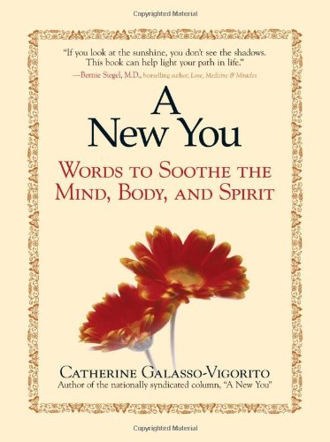 9781580627573: A New You: Words to Soothe the Body, Mind, and Spirit