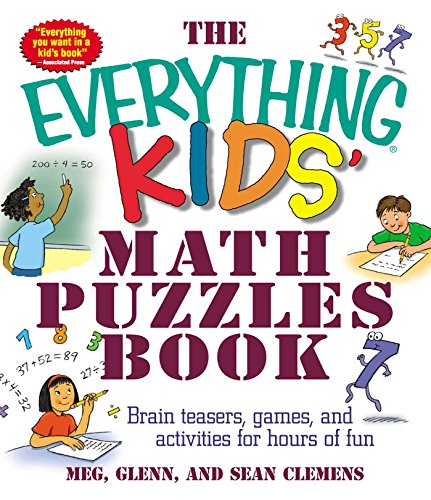 9781580627733: The Everything Kids' Math Puzzles Book: Brain Teasers, Games, and Activities for Hours of Fun