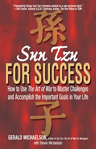 9781580627764: Sun Tzu for Success: How to Use the Art of War to Master Challenges and Accomplish the Important Goals in Your Life