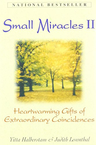 9781580628006: Small MIracles II: Heartwarming Gifts of Extraordinary Coincidences