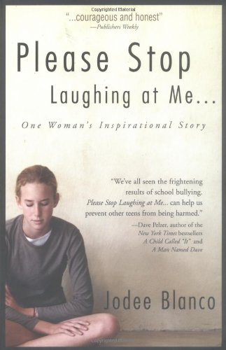 9781580628365: Please Stop Laughing At Me...: One Woman's Inspirational Story