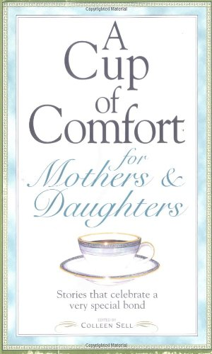 Cup of Comfort for Mothers & Daughters