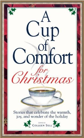 Cup Of Comfort For Christmas: Colleen Sell