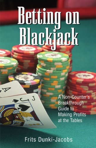 9781580629515: Betting On Blackjack: A Non-Counter's Breakthrough Guide to Making Profits at the Tables