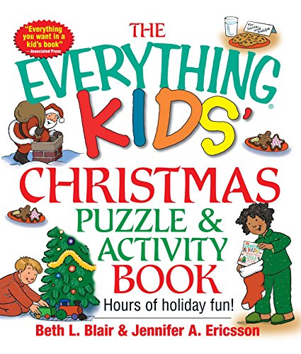 9781580629652: The Everything Kids' Christmas Puzzle And Activity Book: Mazes, Activities, And Puzzles for Hours of Holiday Fun