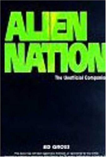 Alien Nation: the Unofficial Companion (1st Ed. ): Gross, Edward