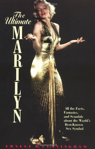 The Ultimate Marilyn: Cunningham, Ernest W.