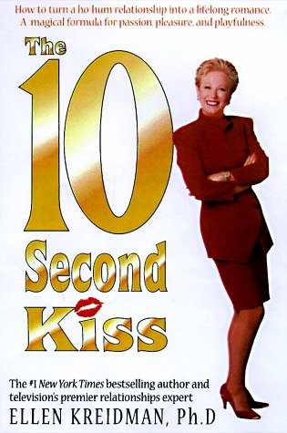 9781580630153: The 10 Second Kiss