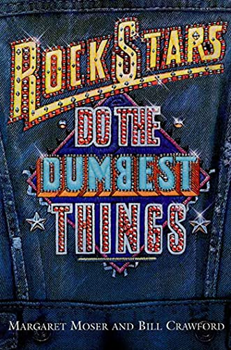 9781580630238: Rock Stars Do The Dumbest Things