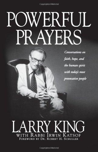 Powerful Prayers: King, Larry; Katsof, Irwin
